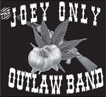 Joey Only Outlaw Band